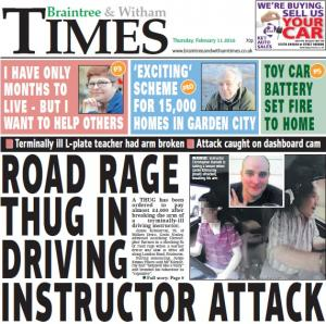 Braintree and Witham Times: In this week's Braintree Times: Road rage thug in driving instructor attack