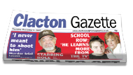 Braintree and Witham Times: Clacton & Frinton Gazette